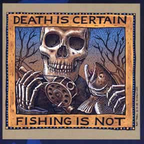 RAY TROLL DEATH IS CERTAIN FISHING IS NOT